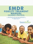 EMDR Fidelity Treatment Manual: Children's Protocol