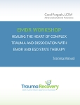 6 DVD Set - Healing the Heart of Complex Trauma & Dissociation w/ EMDR & Ego State Therapy